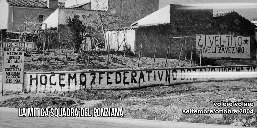 """VolereVolare settembre/ottobre 2004 """"La mitica squadra del Ponziana"""""""