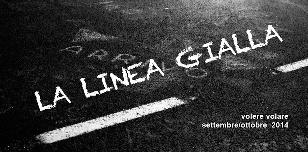 """VolereVolare settembre/ottobre 2014 """"La linea gialla"""""""