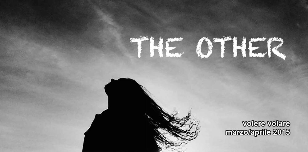 """VolereVolare marzo/aprile 2015 """"The others"""""""