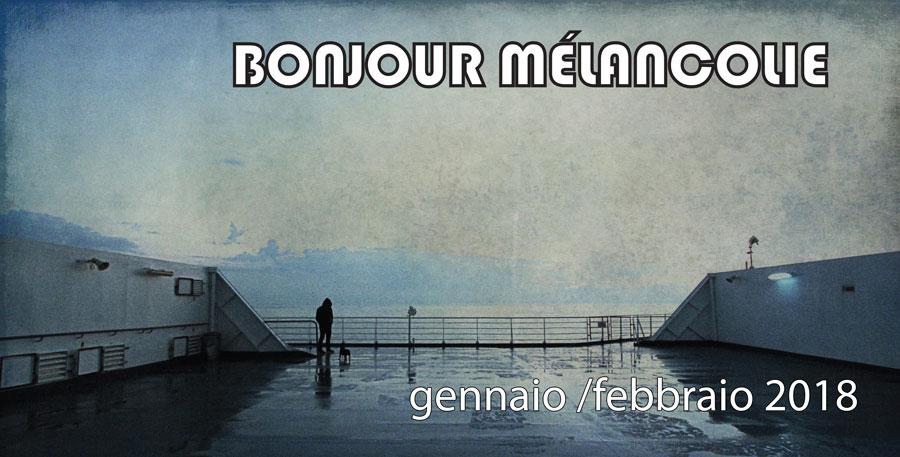 """VolereVolare gennaio/febbraio 2018 """"Bonjour melancolie"""""""